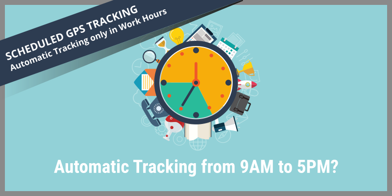 scheduled-gps-tracking-in-work-hours